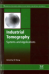 Industrial tomography : Systems and applications / edited by Mi Wang.